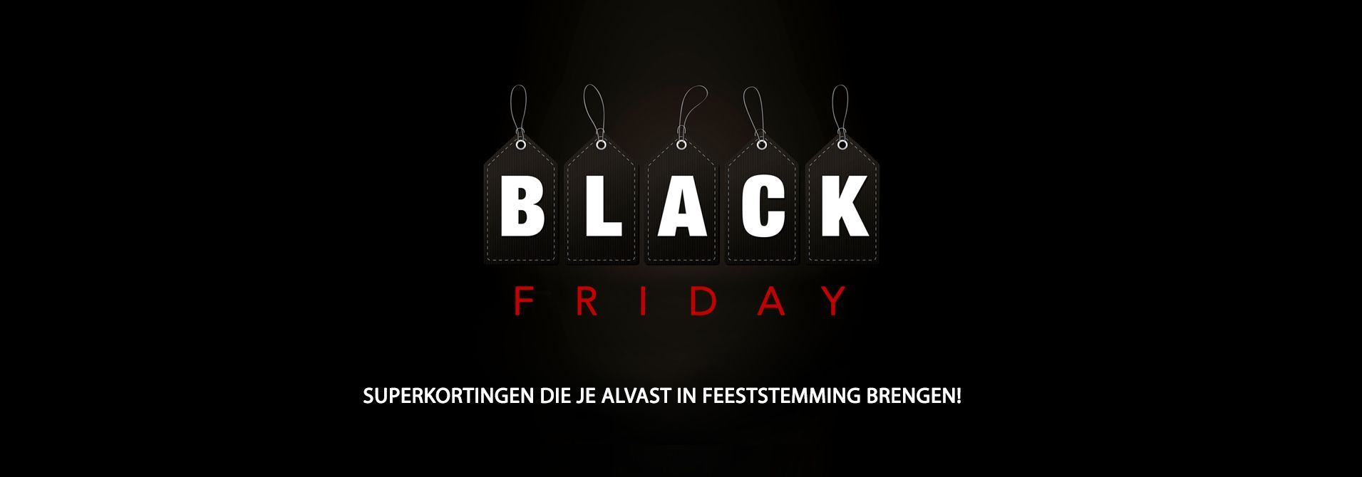 Black Friday KORTINGEN